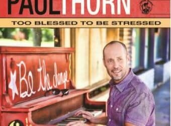 paul-thorn_too-blessed-to-be-stressed