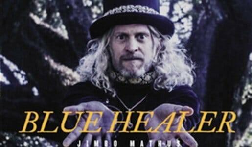 Jimbo Mathus – 'Blue Healer'