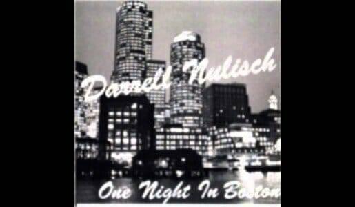 Darrell Nulisch  One Night in Boston