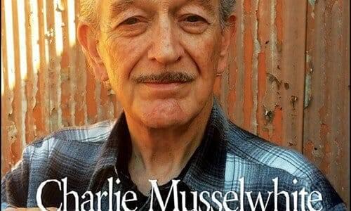 """Charlie Musselwhite  """"I Ain't Lyin'…"""""""