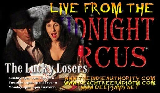 LIVE from the Midnight Circus 6/30/2015 with The Lonely Losers!