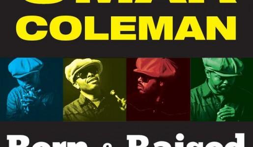 Omar Coleman  Born & Raised