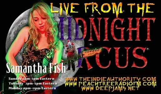 LIVE from the Midnight Circus 6/14/2015 with Samantha Fish!
