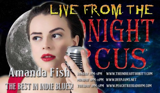 LIVE from the Midnight Circus 7/26/2015 with Amanda Fish!