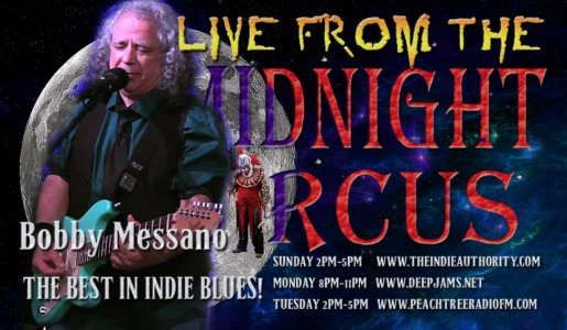 LIVE from the Midnight Circus 8/3/2015 with Bobby Messano