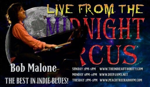 LIVE from the Midnight Circus 8/10/2015 with Bob Malone!