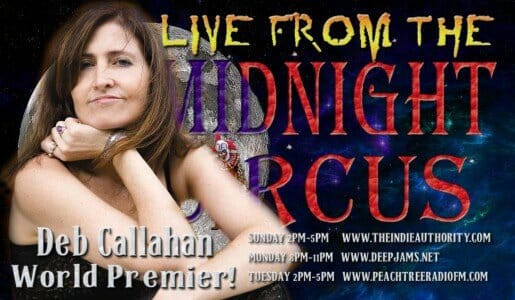 LIVE from the Midnight Circus 8/24/2015 with Deb Callahan