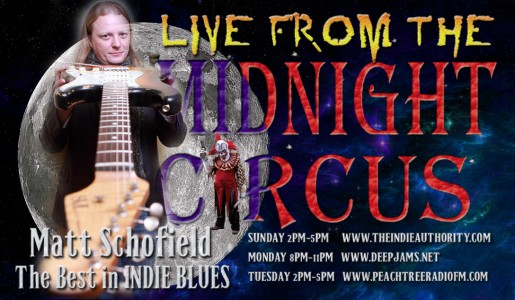 LIVE from the Midnight Circus 9/21/2015 with Matt Schofield