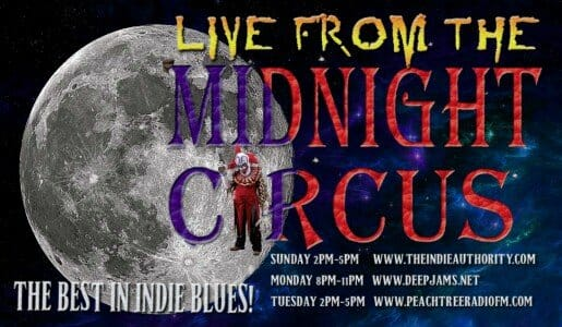 LIVE from the Midnight Circus 2/9/2016 The Best in INDIE BLUES!