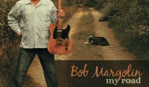 Bob Margolin  My Road
