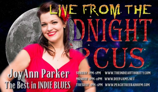 LIVE from the Midnight Circus 1/17/2016 With JoyAnn Parker!