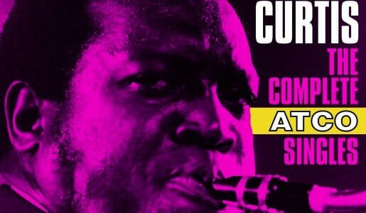 """King Curtis """"The Complete Atco Singles"""""""