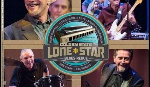 Golden State Lone Star Blues Revue  fea. Mark Hummel, Lil Charlie Baty, & Anson Funderburgh