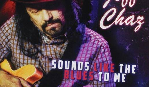 "Jeff Chaz – ""Sounds Like the Blues to Me"""