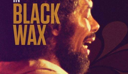 "Gil Scott-Heron in ""Black Wax"""