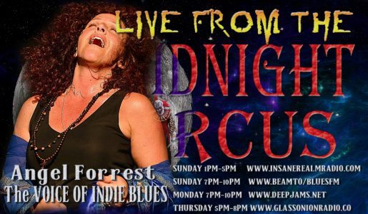 LIVE from the Midnight Circus Featuring Angel Forrest!