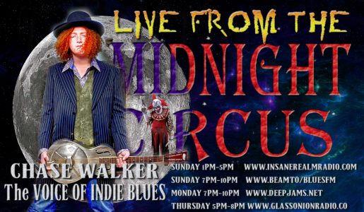 LIVE from the Midnight Circus featuring Chase Walker!