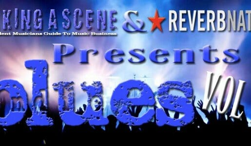 Making a Scene and Reverbnation Team up for the INDIE BLUES VOL 2 Compilation!
