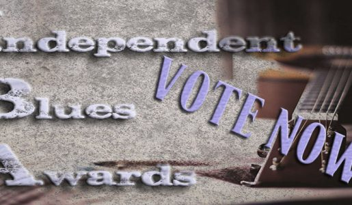 VOTE NOW for the Independent Blues Awards!!
