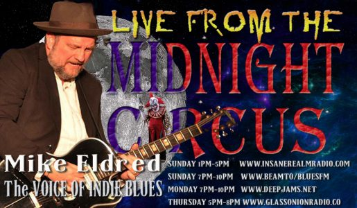LIVE from the Midnight Circus Featuring Mike Eldred!