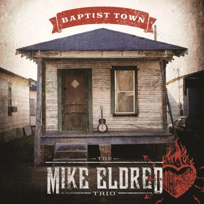 Mike-Eldred-Trio-Baptist-Town-Hi-Res-Cover-A