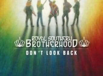 royal-southern-brotherhood-dont-look-back