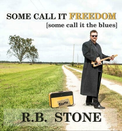 RB Stone CD Some Call It Freedom Cover-M