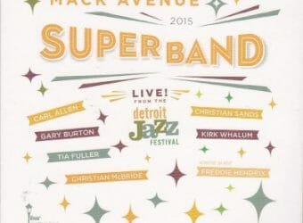 Mack_Avenue_SuperBand__Live_From_The_Detroit_Jazz_Festival__2015