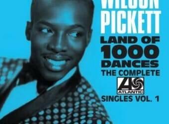 Wilson Pickett The Comlete Atlantic Singles Vol. 1