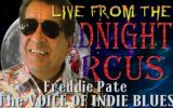LIVE from the Midnight Circus Featuring Freddie Pate
