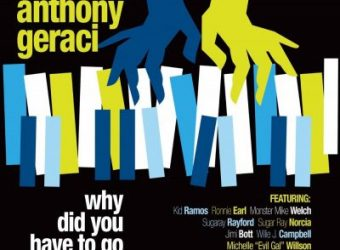 Anthony-Geraci-Why-Did-You-Have-To-Go-Hi-Res-Cover