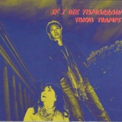 TokyoTrampsCDCoverArtIfIDieTomorrow