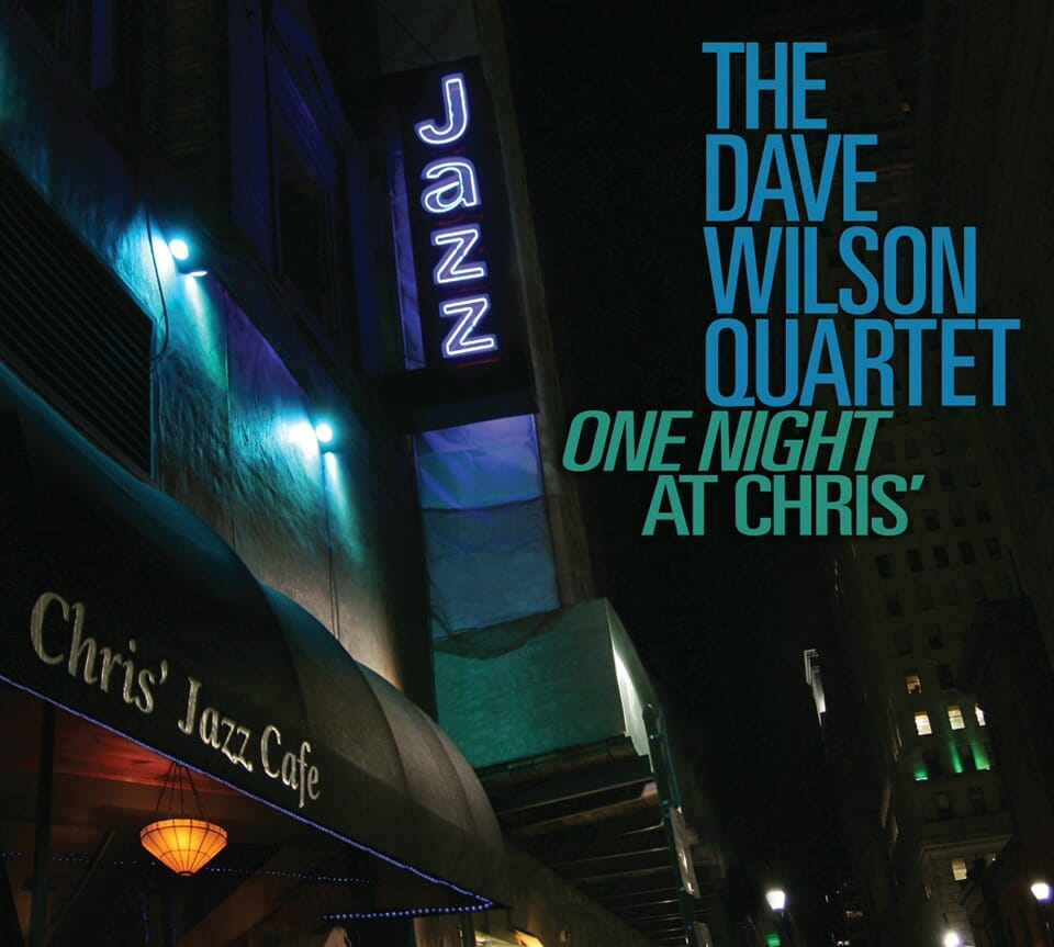 zz The Dave Wilson Quartet One Night