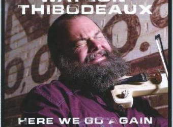 waylon-thibodeaux-here-we-go-again