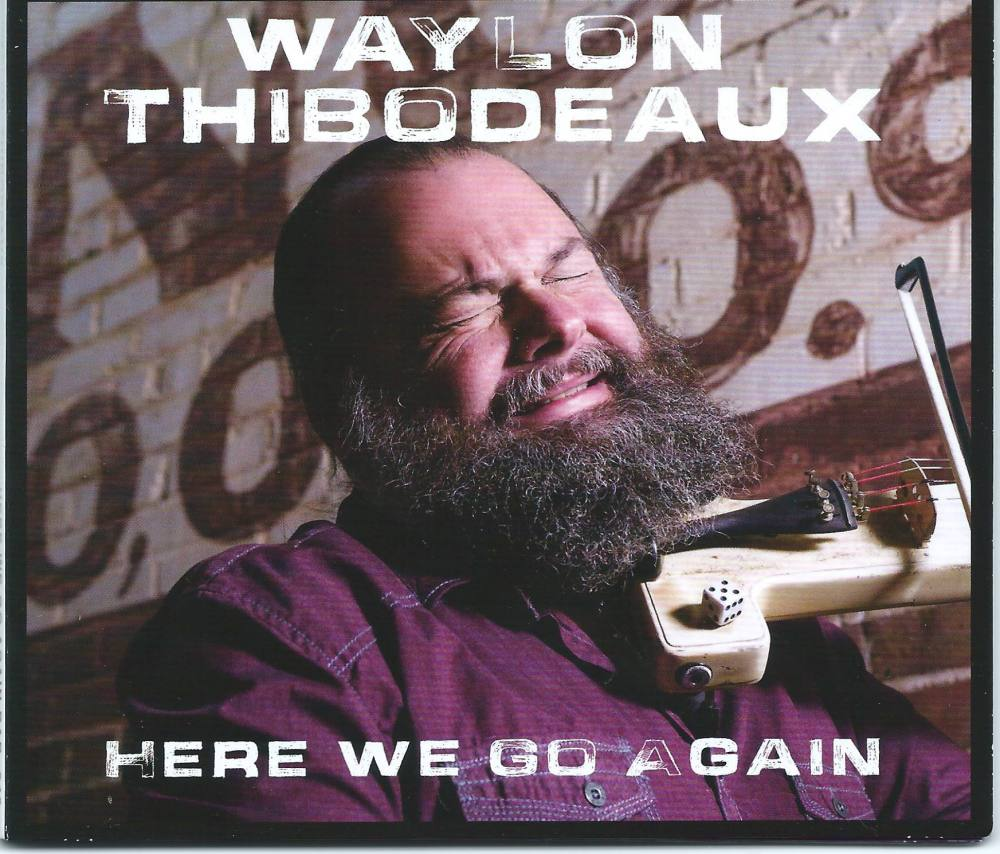 waylon-thibodeaux-here-we-go-again