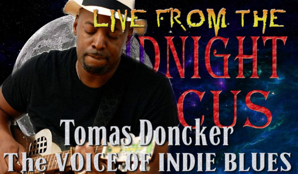 LIVE from the Midnight Circus Featuring Tomas Doncker
