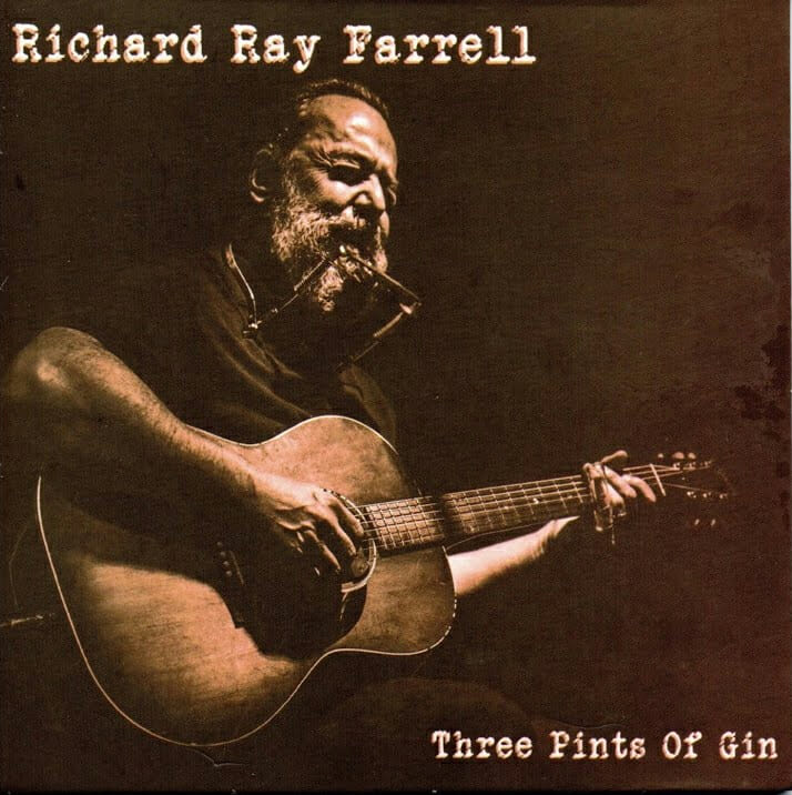 Richard Ray Farrell  Three Pints of Gin