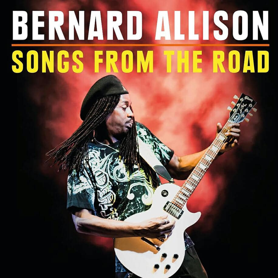 Bernard Allison  Songs From The Road