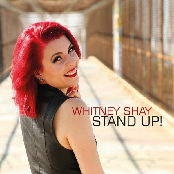 Whitney Shay  Stand Up!