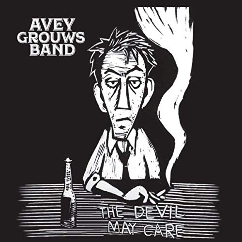 Avey Grouws Band - The Devil May Care