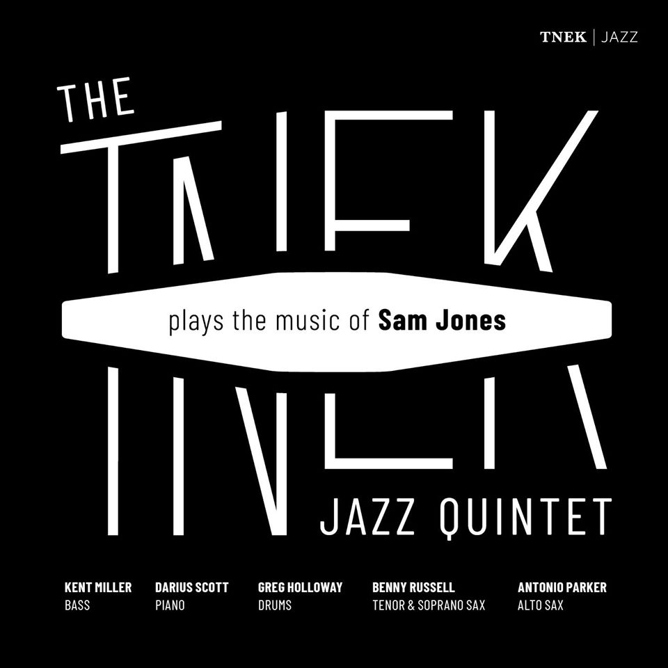 The TNEK Jazz Quintet  Plays the Music of Sam Jones